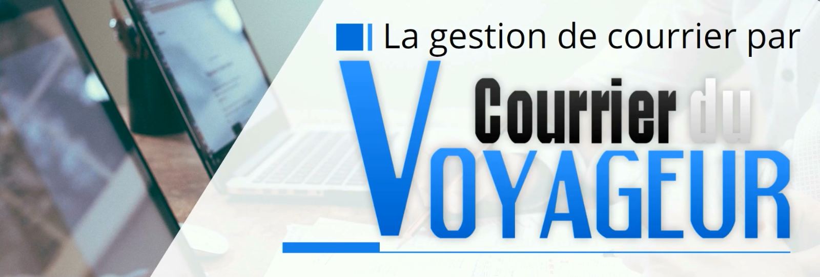 La gestion de courrier